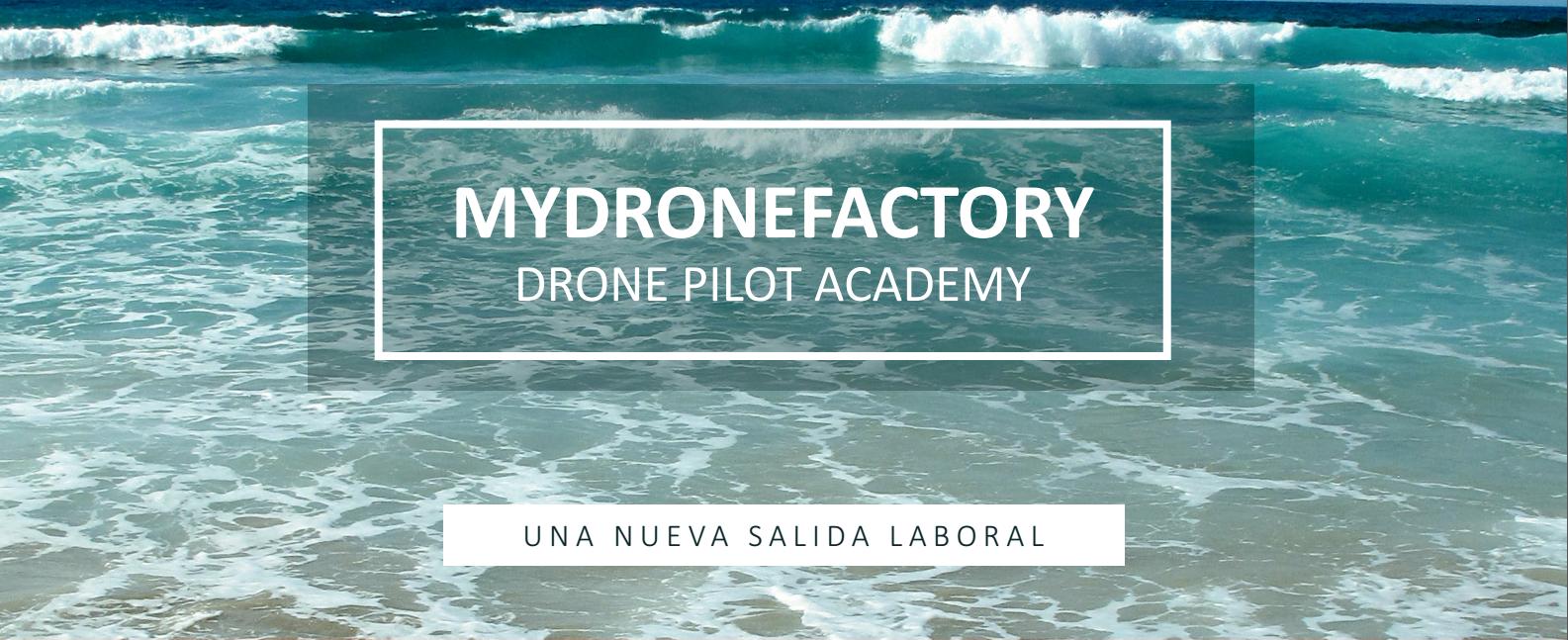 MyDroneFactory, una nueva salida
